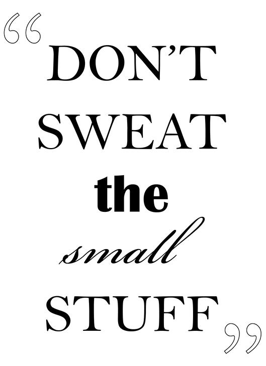 dont sweat the small stuff?w=748 don't sweat the small stuff