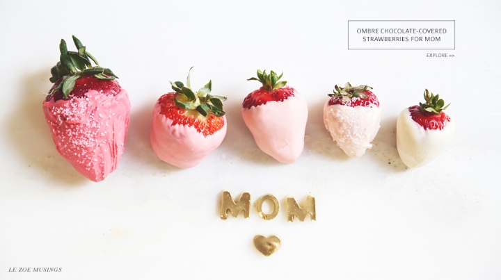 Ombre Strawberry for Mom By Le Zoe Musings Banner