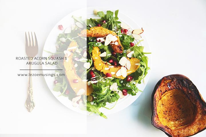 Roasted Acorn Squash & Arugula Salad_Le Zoe Musings 3