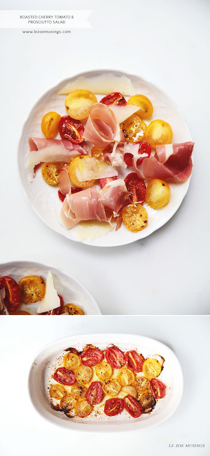 Roasted Cherry Tomatoes and Prosciutto Salad by Le Zoe Musings