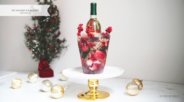 DIY Holiday Ice Bucket by Le Zoe Musings_Banner2