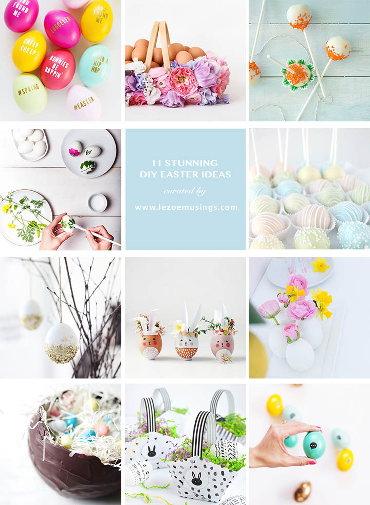 11 DIY Easter Ideas curated by Le Zoe Musings