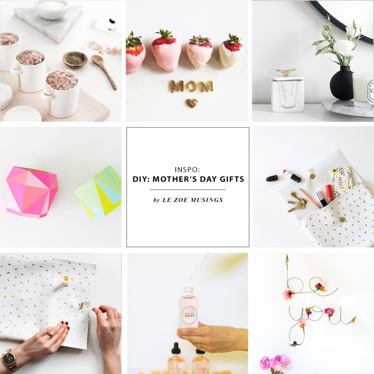 DIY MOTHER'S DAY GIFT IDEAS BY LE ZOE MUSINGS2
